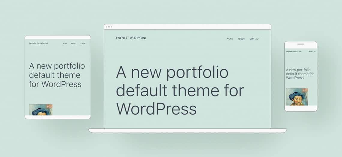 Twenty Twenty One is the new default WordPress theme